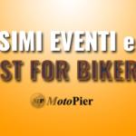 Le cinque cose da segnare sul calendario Bikers: eventi, raduni, mostre,
