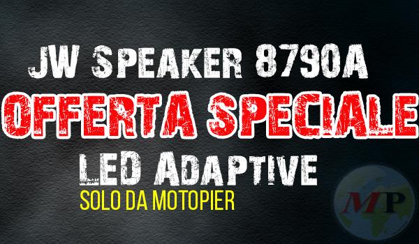 OFFERTA SPECIALE LED ADAPTIVE JW SPEAKER 8790 MOTOPIER