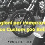 Tre ragioni per comprare un Casco Custom 500 Bell